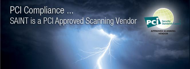 SAINT is a PCI Approved Scanning Vendor